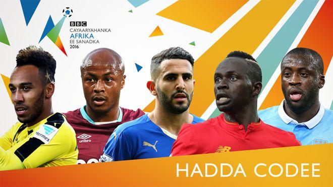 Yaa isugu soo hadhay tartanka abaalmarinta BBC ee laacibka Afrika 2016?
