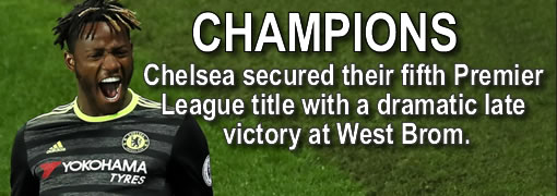 Chelsea are Premier League champions for the fifth time after sealing the title with victory at West Bromwich Albion on Friday night.